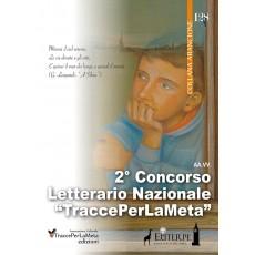 2° Concorso Letterario Nazionale TraccePerLaMeta - Narrativa e Poesia
