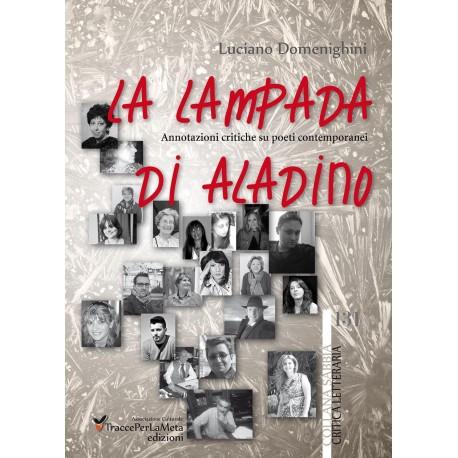 La lampada di Aladino - Luciano Domenighini