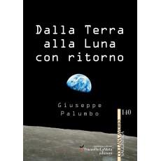 Dalla Terra alla Luna con ritorno