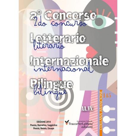 2° Concorso Letterario Internazionale Bilingue TraccePerLaMeta