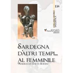 Sardegna d'altri tempi… al femminile - Mariuccia Gattu Soddu