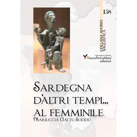 Sardegna d'altri tempi… al femminile