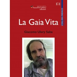 La Gaia Vita - Giacomo Ulery-Saba