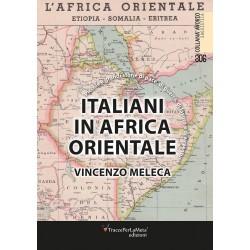 Italiani in Africa orientale - Vincenzo Meleca