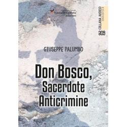 Don Bosco, Sacerdote Anticrimine