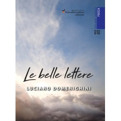 Le belle lettere - Luciano Domenighini
