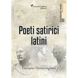 Poeti satirici latini - Luciano Domenighini