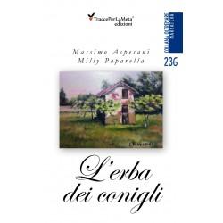 L'erba dei conigli - Massimo Aspesani, Milly Paparella