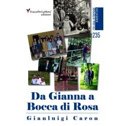 Da Gianna a Bocca di Rosa - Gianluigi Caron