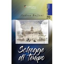 Schegge di tempo - Andrea Buffoni