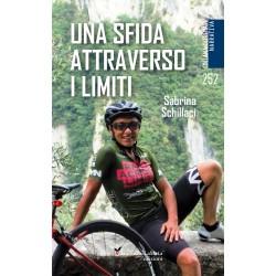 Una sfida attraverso i limiti-Sabrina Schillaci