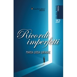 Ricordi imperfetti - Maria Luisa Luraghi