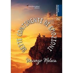 Sette continenti di emozioni - Vincenzo Meleca