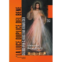 La luce duplice del bene - Umberto Belardinelli