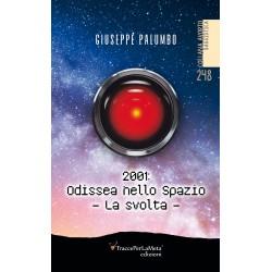 2001: Odissea nello spazio, la svolta - Giuseppe Palumbo