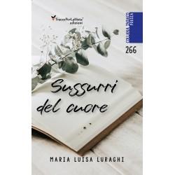 Sussurri del cuore - Maria Luisa Luraghi