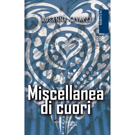 Miscellanea di cuori - Rosanna Cavazzi