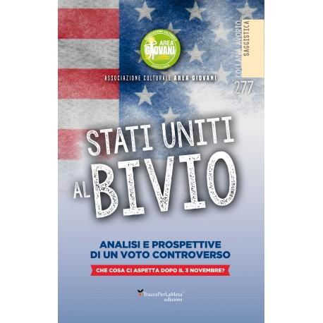 Stati uniti al bivio - AAVV