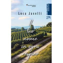 Il tuo nome in ogni respiro - Luca Jaselli