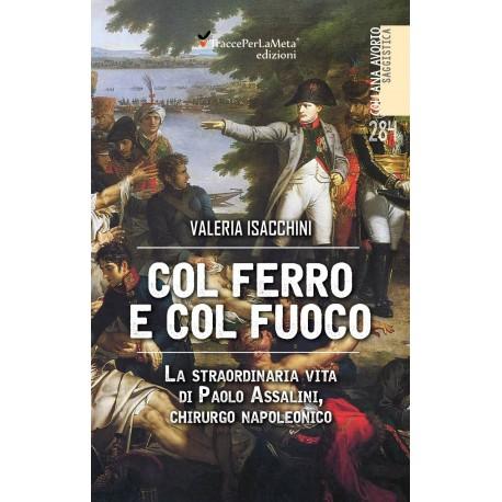 284 COL FERRO E COL FUOCO Avorio Saggistica